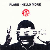 Hello More by Plane