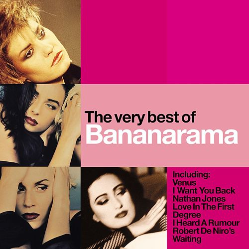 The Very Best Of Bananarama by Bananarama