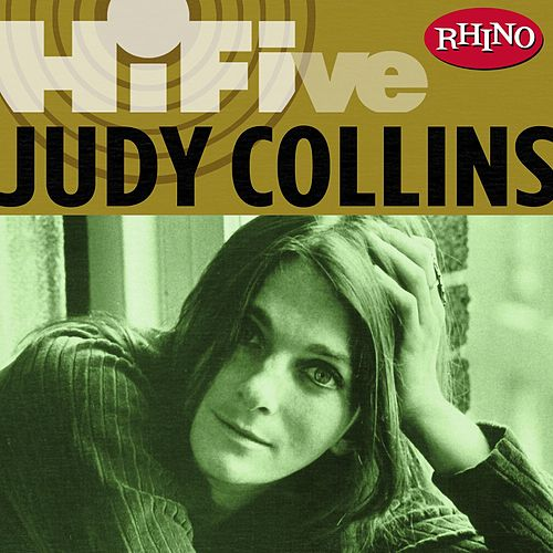 Rhino Hi-five: Judy Collins by Judy Collins