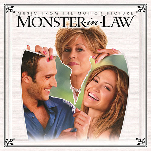 Monster In Law - Music From The Motion Picture by Various Artists