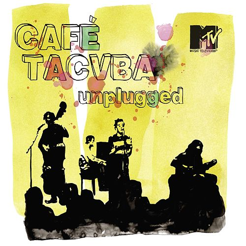 MTV Unplugged by Cafe Tacvba