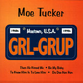 GRL-GRUP by Moe Tucker