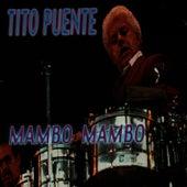 Mambo Mambo by Tito Puente