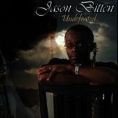 Undefeated by Jason Bitten