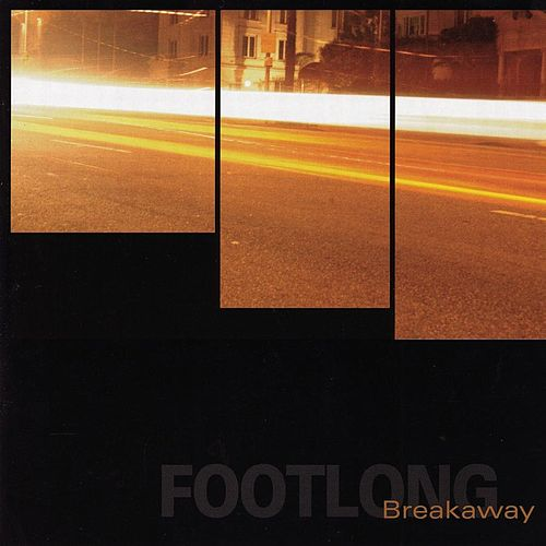 Breakaway by Footlong
