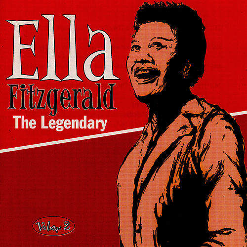 The Legendary Volume 2 by Ella Fitzgerald