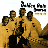 Rock My Soul by Golden Gate Quartet