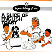 A Slice Of English Toast by Ranking Ann