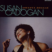 Soulful Reggae by Susan Cadogan