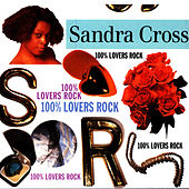 100% Lovers Rock by Sandra Cross