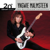 The Best Of / 20th Century Masters The Millennium Collection by Yngwie Malmsteen