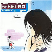 Heartbeat by Tahiti 80