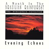 Evening Echoes by Sounds Of Nature