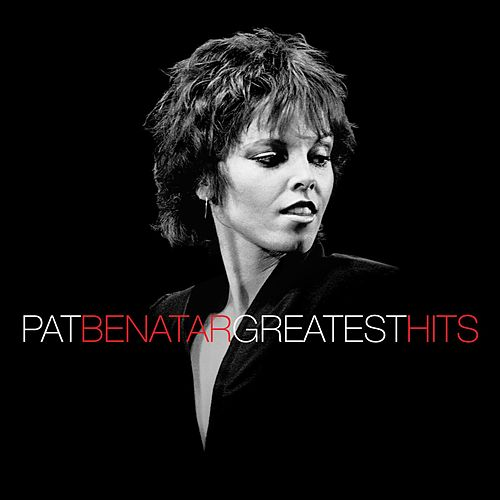 Greatest Hits by Pat Benatar