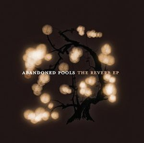 The Reverb by Abandoned Pools