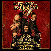 Monkey Business by The Black Eyed Peas