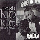 The Chinaman by Fresh Kid Ice