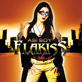 Asi Soy by Flakiss