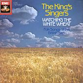 Watching The White Wheat by King's Singers