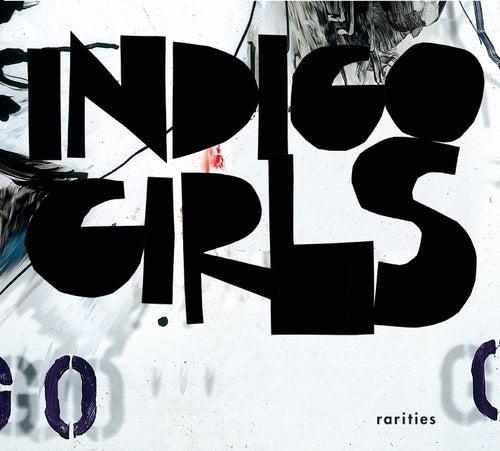 Rarities by Indigo Girls