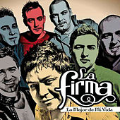 Lo Mejor De Mi Vida by La Firma