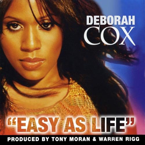 Easy As Life by Deborah Cox