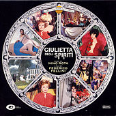 Juliet of the Spirits/Giulietta Degli Spiriti by Nino Rota