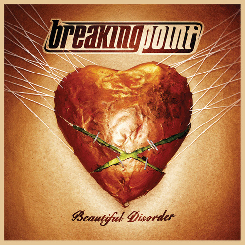 Beautiful Disorder by Breaking Point