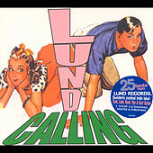 Lund Calling: A Sampler From Lund Records by Various Artists