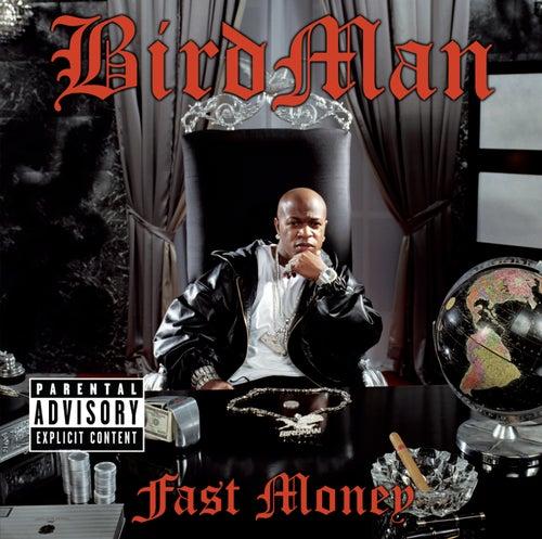 Fast Money by Birdman