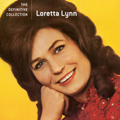 The Definitive Collection by Loretta Lynn