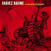 Chavez Ravine by Ry Cooder