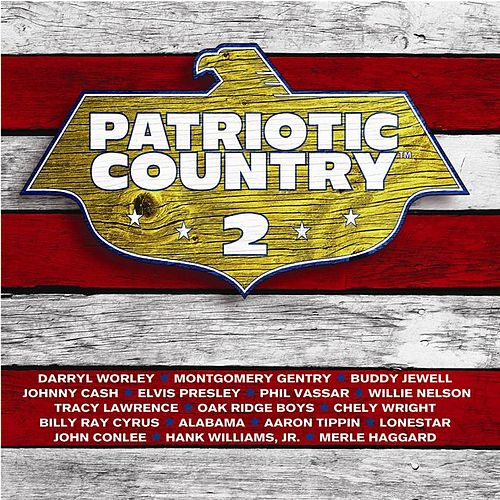 Patriotic Country 2 by Various Artists