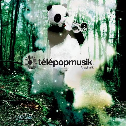 Angel Milk by Telepopmusik