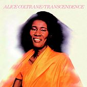 Transcendence by Alice Coltrane