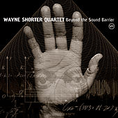 Beyond The Sound Barrier by Wayne Shorter