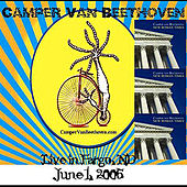 Live From Fargo, ND (06/01/05) by Camper Van Beethoven