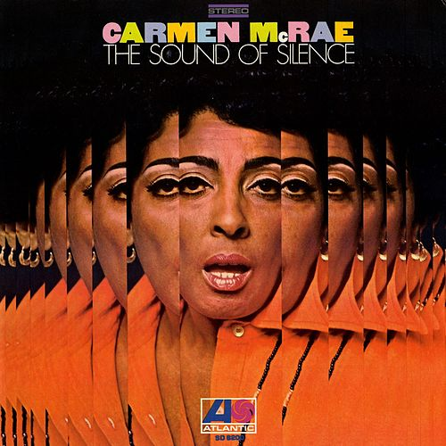 The Sound Of Silence by Carmen McRae