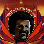 Charles Lloyd In The Soviet Union by Charles Lloyd