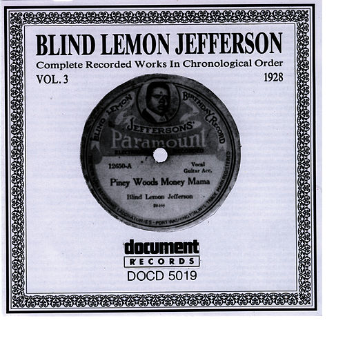 Blind Lemon Jefferson Vol. 3 1928 by Blind Lemon Jefferson