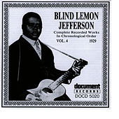 Blind Lemon Jefferson Vol. 4 1929 by Blind Lemon Jefferson