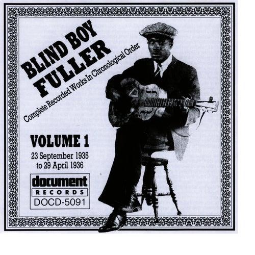 Blind Boy Fuller Vol. 1 1935 - 1936 by Blind Boy Fuller