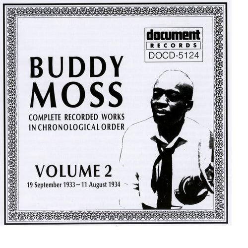 Buddy Moss Vol. 2 1933 - 1934 by Buddy Moss