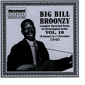 Big Bill Broonzy Vol. 10 1940 by Big Bill Broonzy