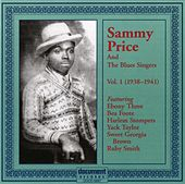 Sammy Price and the Blues Singers Vol. 1 1938 - 1941 by Sammy Price & the Blues Singers