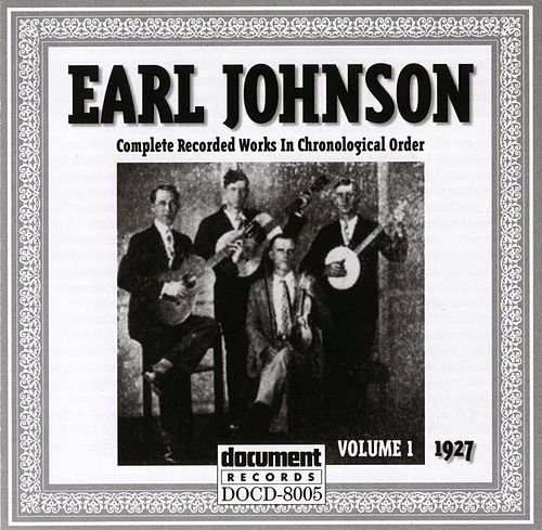 Earl Johnson Vol. 1 1927 by Earl Johnson
