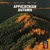 Relax With... Appalachian Autumn by Azzurra Music