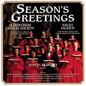 Season's Greetings by Altrincham Choral Society & Nigel Ogden