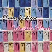 Trilogie De La Mort by Eliane Radigue
