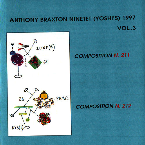 Anthony Braxton Ninetet (Yoshi's) 1997 Vol. 3 by Anthony Braxton